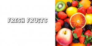 Fresh Fruits&Vegetables